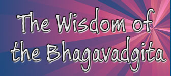 Wisdom of the Bhagavadgita
